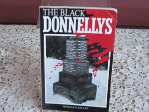 The Black Donnellys by Thomas P Kelly----1993 edition