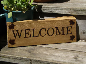 HANDMADE WOODBURNED WELCOME SIGN WITH MAPLE LEAVES