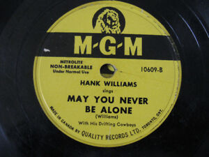 Hank Williams 78-May You Never Be Alone/I Just Don't Like This