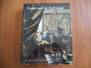 VERMEER AND THE DELFT SCHOOL / WALTER LIEDTKE and...