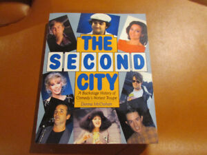 The Second City: A backstage History of Comedy's Hottest Troupe