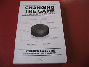 (Livre Hockey Book) Changing The Game A History of NHL Expansion West Island Greater Montréal image 1