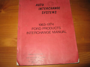 1963-1974 FORD PRODUCTS INTERCHANGE MANUAL ( USED )
