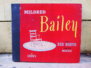 Mildred Bailey w/ Red Norvo & His Music.