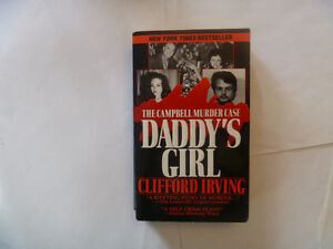 CLIFFORD IRVING - Daddy's Girl (The Campbell Murder Case)