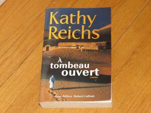 KATY REICHS/  A TOMBEAU OUVERT / littérature  auteure roman