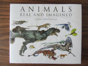 Animals Real and Imagined by Terryl Whitlatch Amazing art book