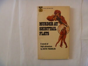 MURDER AT SHIRTTAIL FLATS by Keith Franklin - 1968 Paperback