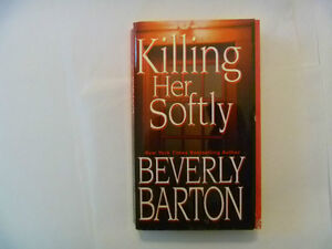 BEVERLY BARTON - Killing Her Softly - Paperback
