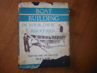 Boat Building In Your Own Backyard by S.S Rabl