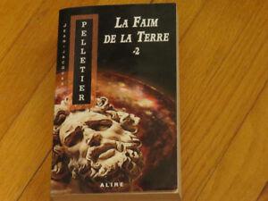 --PELLETIER J.J. /LA FAIM DE LA TERRE TOME 2 /littérature