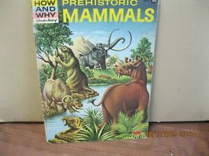 THE HOW AND WHY WONDER BOOK  PREHISTORIC MAMMALS Oakville / Halton Region Toronto (GTA) image 1