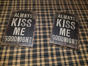 """""""Always Kiss Me Goodnight"""" wooden signs"""