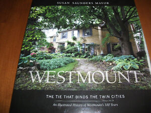 WESTMOUNT THE TIE THAT BINDS THE TWIN CITIES