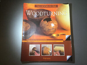 Woodturning: 2 Books in 1- Projects & Techniques by Phil Irons