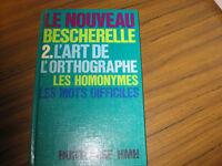 BECHRELLE L'ART DE L'ORTHOGRAPHE LES HOMONMES MOTS DIFFICILES 2 Laval / North Shore Greater Montréal Preview