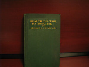 Health Through Rational Diet Hardcover – 1916