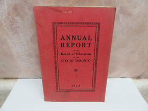 1923-24 TORONTO BOARD OF EDUCATION ANNUAL REPORT 265 PAGES