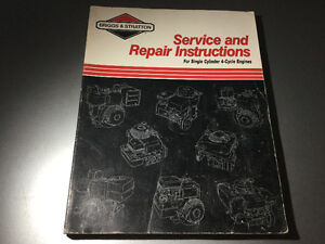 Briggs & Stratton Single Cylinder 4-Cycle Engines Repair Manual