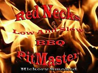 Red Necks Low And Slow BBQ PitMaster