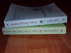 Emily Giffin Love the one you are with + Something blue novels