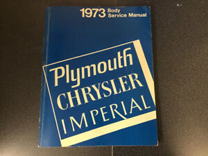 1973 Plymouth Chrysler body service manual