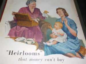 """""""HEIRLOOMS' that money  can't buy"""