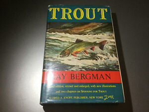 Trout by Ray Bergman 1952 2nd Ed Dry & Wet Flies Nymphs Spinning