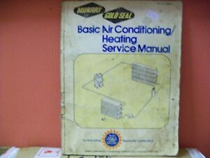 Murray Gold Seal Basic Air Conditioning/Heating Service Manual