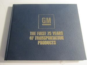 1983 GM THE FIRST 75 YEARS OF TRANSPORTATION PRODUCTS HB BOOK