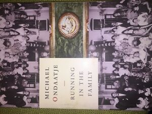 Running in the family by Micheal Ondaatje