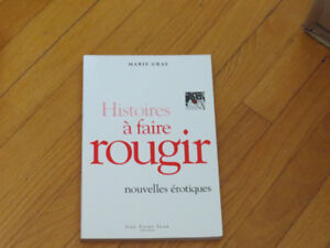 MARIE GRAY //HISTOIRE À FAIRE ROUGIR /littérature érotique
