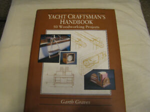 Yacht Craftsmanship Hand Book Includes 50 Projects and Tip and T