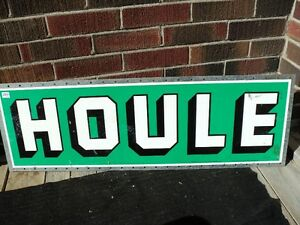 HOULE SIGN