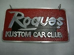 Rogues Car Club Plaque