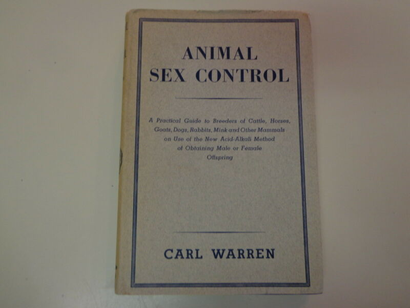 Animal Sex Control – A Practical Guide for Breeders HBDJ 1941 Veterinary