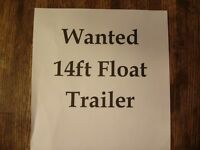WANTED 14' FLOAT TRAILER