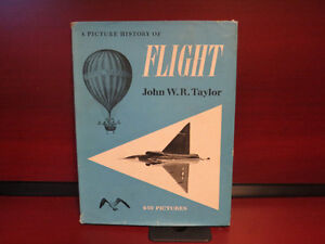 A Picture History of Flight Hardcover – Import, 1955