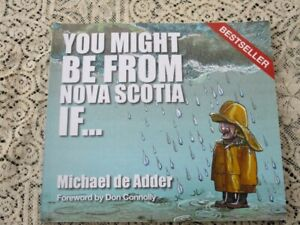 You Might Be From Nova Scotia IF--by /Michael de Adder--2013