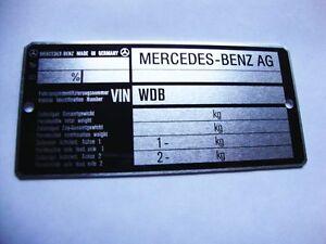 Typenschild Mercedes 107, 108, 113, 123, 126, 140, 210, 114, 115 , 111, 110 NOS