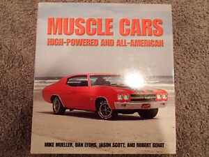 MUSCLE CARS High-Powered and All-American by Mueller, Lyons, Sco