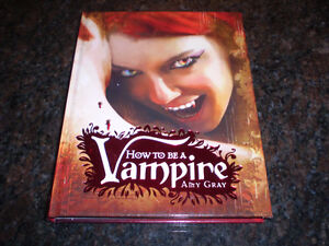 HOW TO BE A VAMPIRE BOOK BY AMY GRAY Windsor Region Ontario image 1