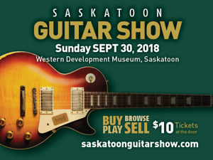 Saskatoon Guitar Show, Sunday September 30th!