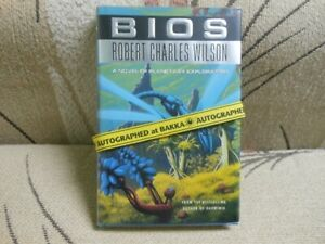 Bios by Robert Charles Wilson Signed science fiction