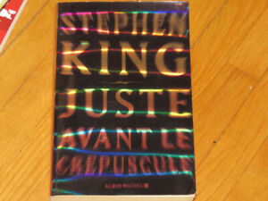 STEPHEN KING/  JUSTE AVANT LE CRÉPUSCULE
