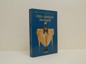 Otto-simboli-mongoli-Meriella-Alberini-Mursia-Milano-2004