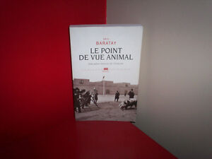 LE POINT DE VUE ANIMAL, DE ÉRIC BARATAY