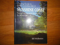 Sunshine Coast B.C Cruising Guide Volume 3 by Bill Wolferstan