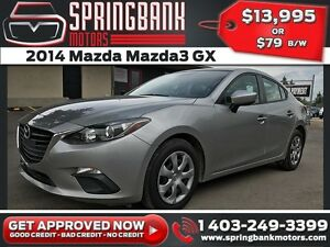 2014 Mazda Mazda3 GX $79B/W INSTANT APPROVAL, DRIVE HOME TODAY!