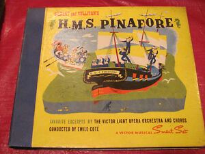 H.M.S. PINAFORE soundtrack on 78 rpm records